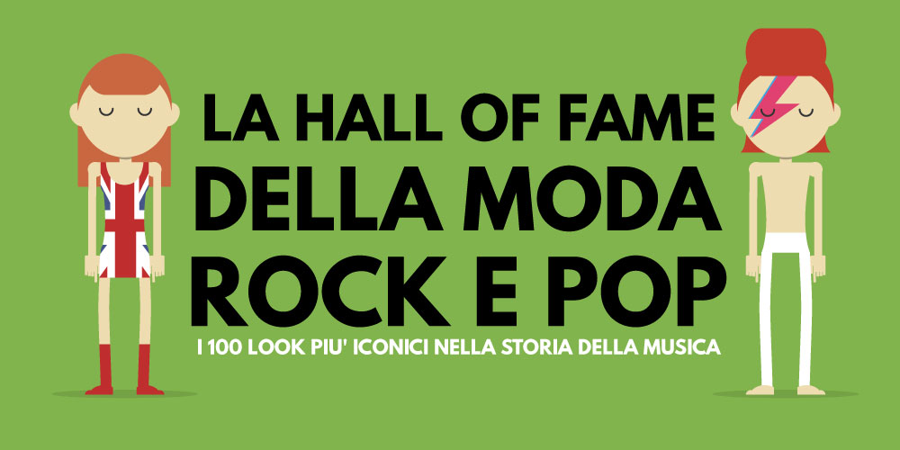 La hall of Fame della moda Rock e Pop